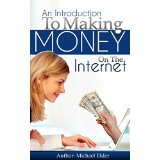 Introduction to Making Money On The Internet