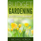 Budget Gardening - Beautiful Gardens On A Budget