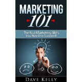 Marketing 101 - The Real Marketing Skills You Need to Succeed!