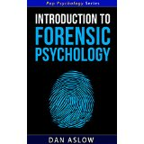 Introduction to Forensic Psychology - Pop Psychology Series