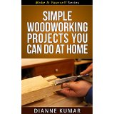 Simple Woodworking Projects You Can Do at Home